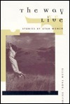 The Way We Live: Stories  by  Utah Women by Ellen Fagg