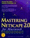 Mastering Netscape 2.0 Mac  by  Greg Holden
