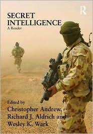 Secret Intelligence: A Reader Christopher M. Andrew