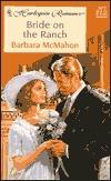 Bride on the Ranch  by  Barbara McMahon