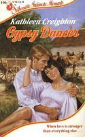 Gypsy Dancer  by  Kathleen Creighton