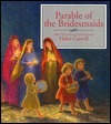 Parable Of The Bridesmaids Helen Rayburn Caswell