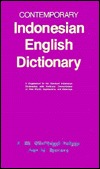 Contemporary Indonesian-English Dictionary: A Supplement to the Standard Indonesian Dictionaries with Particular Concentration on New Words, Expressions, and Meanings  by  Alan Stevens