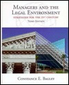 Managers & the Legal Environment: Strategies for the 21st Century Constance E. Bagley