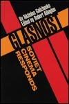 Glasnost--Soviet Cinema Responds Nicholas Galichenko