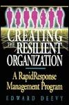 Creating Resilient Organization Edward Deevy