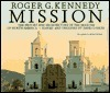 Mission  by  Roger G. Kennedy
