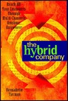 The Hybrid Company: Reach All Your Customers Through Multi-Channels Anytime, Anywhere Bernadette Tiernan