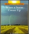 When a Storm Comes Up  by  Allan Fowler