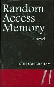 Random Access Memory  by  Stillson Graham