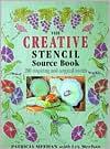 The Creative Stencil Source Book: 200 Inspiring and Original Designs Patricia Meehan