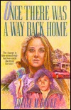 Once There Was a Way Back Home  by  Louise M. Gouge