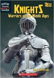 Knights: Warriors of the Middle Ages  by  Aileen Weintraub