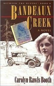 Bandeaux Creek  by  Carolyn Rawls Booth