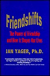 Friendshifts: The Power of Friendship and How It Shapes Our Lives Jan Yager