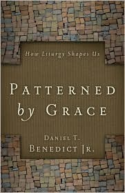 Patterned  by  Grace by Daniel T. Benedict