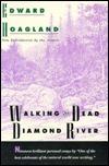 Walking the Dead Diamond River  by  Edward Hoagland