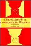 Clinical Methods in Communication Disorders William Leith