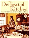 The Decorated Kitchen: Creative Projects from Leslie Beck Leslie Beck