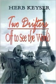 Two Drifters: Off to See the World  by  Herbert H. Keyser