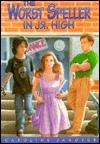 The Worst Speller in Jr. High  by  Caroline D. Janover