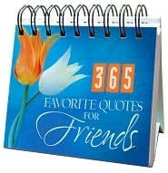 365 Favorite Quotes For Friends  by  Barbour Publishing, Inc.