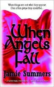 When Angels Fall  by  Jamie Summers