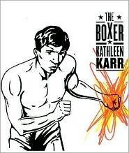 Boxer (Sunburst Book)  by  K. Karr