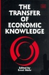 The Transfer Of Economic Knowledge  by  Ernst Mohr
