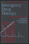 Emergency Drug Therapy  by  William G. Barsan