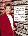 Choosing Eyeglasses with Mrs. Koutris Alice K. Flanagan