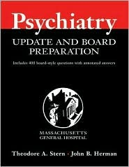 The Ten Minute Guide To Psychiatric Diagnosis And Treatment Theodore A. Stern