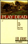Play Dead  by  Leo Atkins