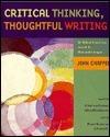 Critical Thinking, Thoughtful Writing: A Rhetoric With Readings John Chaffee