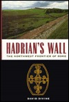 Hadrians Wall  by  David Divine