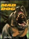 Mad Dog  by  Ben Farrell