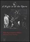 A Night In At The Opera: Media Representations Of Opera Jeremy Tambling