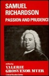 Samuel Richardson: Passion and Prudence Valerie Grosvenor Myer