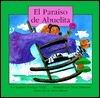 El Paraiso de Abuelita Carmen Santiago Nodar