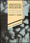 Statistical Indicators For The Economic & Social Sciences  by  Robert V. Horn