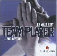 Team Player: Be Your Best... And Beyond Lesley Gosling