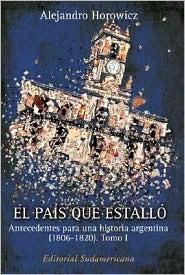 Los Cuatro Peronismos  by  Alejandro Horowicz