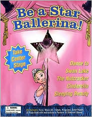 Be a Star Ballerina! (Be a Star! Series)  by  Lani Brockman