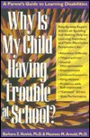 Why Is My Child Having Trouble at School?  by  Barbara Z. Novick