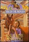 High Hurdles Books #1-5 Lauraine Snelling