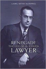 Renegade Lawyer  by  Laurel Sefton MacDowell