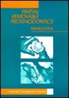 Partial Removable Prosthodontics  by  F. James Kratochvil
