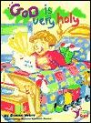 God is Very Holy  by  Denise Vezey