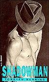 Shadowman  by  Torsten Barring