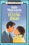 Flying High Sally Wentworth